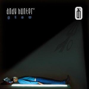 Andy Hunter° альбом Glow