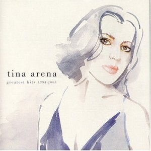 Tina Arena альбом Greatest Hits 1994 - 2004