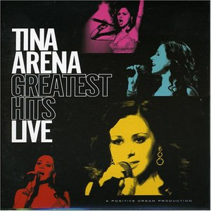 Tina Arena альбом Greatest Hits Live