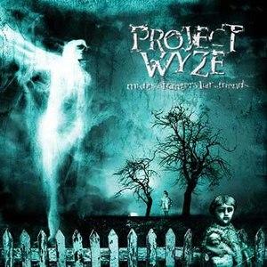 Project Wyze альбом Misfits.strangers.liars.friends