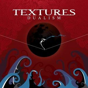 Textures альбом Dualism