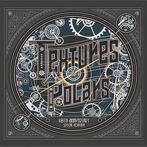Textures альбом Polars (10th Anniversary Edition)