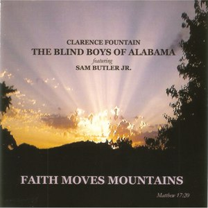 The Blind Boys of Alabama альбом Faith Moves Mountains
