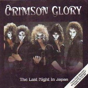 Crimson Glory альбом The Last Night In Japan