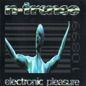 N-Trance альбом Electronic Pleasure