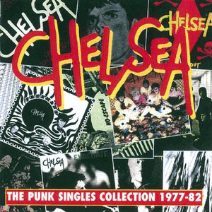 Chelsea альбом The Punk Singles Collection 1977-82