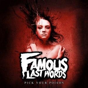Famous Last Words альбом Pick Your Poison