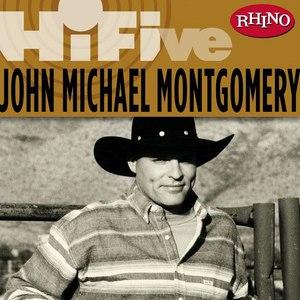 John Michael Montgomery альбом Rhino Hi-Five: John Michael Montgomery