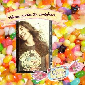 Gru альбом Welcome sucker to candyland