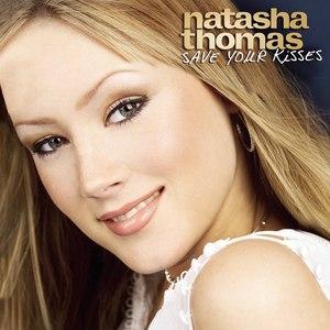 Natasha Thomas альбом Save Your Kisses