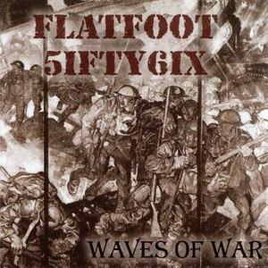 Flatfoot 56 альбом Waves Of War
