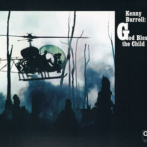 Kenny Burrell альбом God Bless The Child