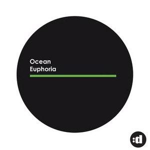 Ocean альбом Euphoria