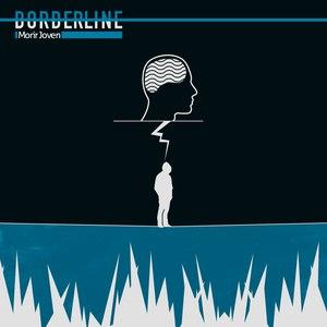 Borderline альбом Morir Joven