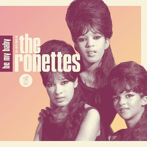 The Ronettes альбом Be My Baby: The Very Best of The Ronettes