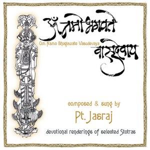 Pandit Jasraj альбом Om Namo Bhagwate Vasudevaya