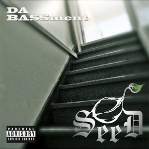 Seed альбом Da Bassment