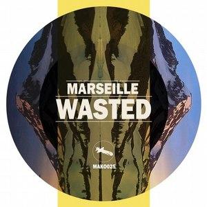 Marseille альбом Wasted