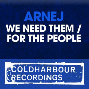 Arnej альбом We Need Them / For The People