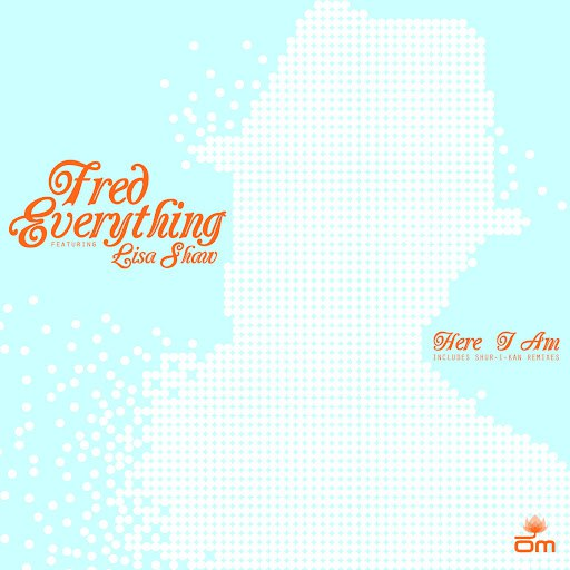 Fred Everything альбом Here I Am