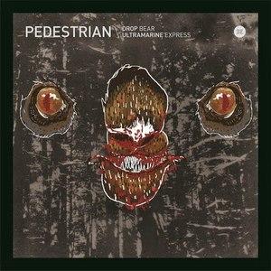 Pedestrian альбом Drop Bear / Ultramarine Express