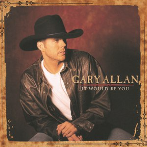 Gary Allan альбом It Would Be You