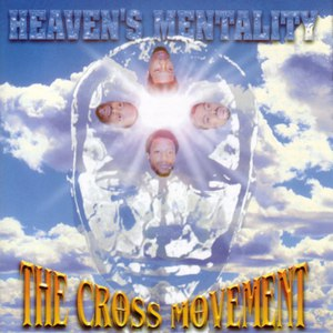 The Cross Movement альбом Heaven's Mentality