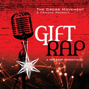 The Cross Movement альбом Gift Rap