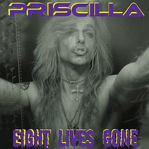 Priscilla альбом Eight Lives Gone