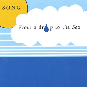 Song альбом From A Drop To The Sea