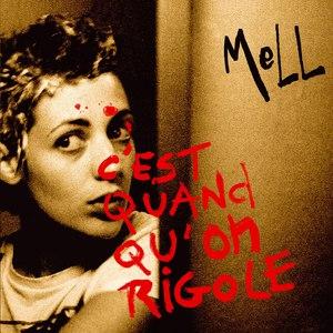 MELL альбом C'est Quand Qu'on Rigole