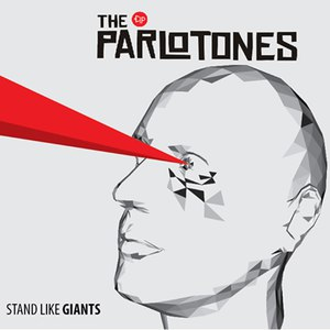 The Parlotones альбом Stand Like Giants