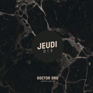 Doctor Dru альбом Proper Lane EP