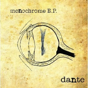 Dante альбом Monochrome E.P.
