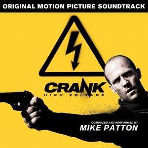 Mike Patton альбом Crank High Voltage (Original Motion Picture Soundtrack)
