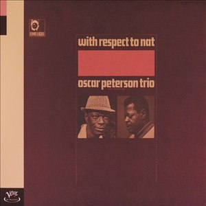 Oscar Peterson Trio альбом With Respect to Nat