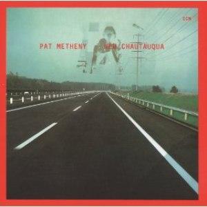 Pat Metheny альбом New Chautauqua