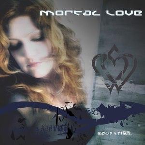 Mortal Love альбом Adoration