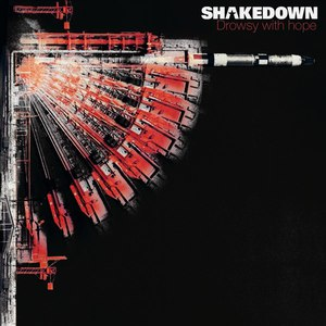 Shakedown альбом Drowsy With hope