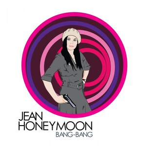 Jean Honeymoon альбом Bang Bang