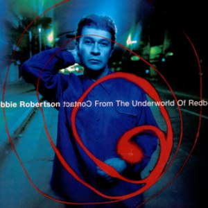 Robbie Robertson альбом Contact From The Underworld Of Redboy