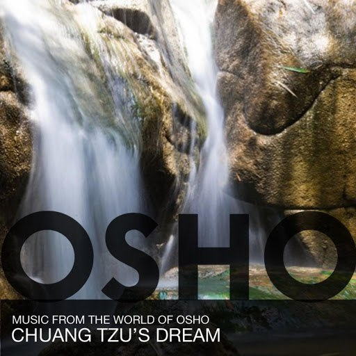 Music From The World Of Osho альбом Chuang Tzus Dream