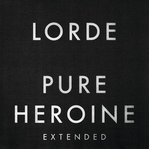 Lorde альбом Pure Heroine (Extended)