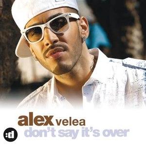 Alex Velea альбом Don't Say It's Over