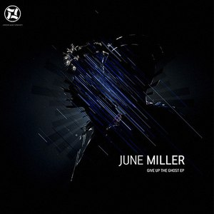 Альбом June Miller Give up the Ghost