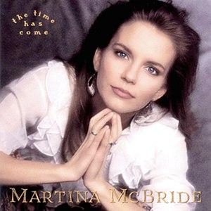 Martina McBride альбом The Time Has Come