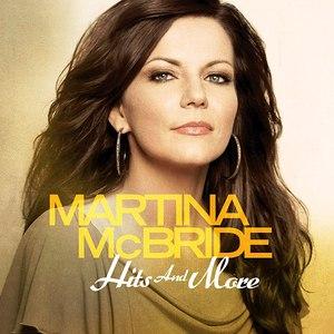 Альбом Martina McBride Hits And More
