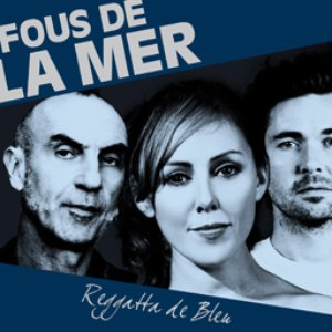 Fous De La Mer альбом Reggatta De Bleu