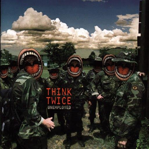 Think Twice альбом Unemployed