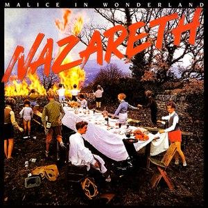Nazareth альбом Malice In Wonderland